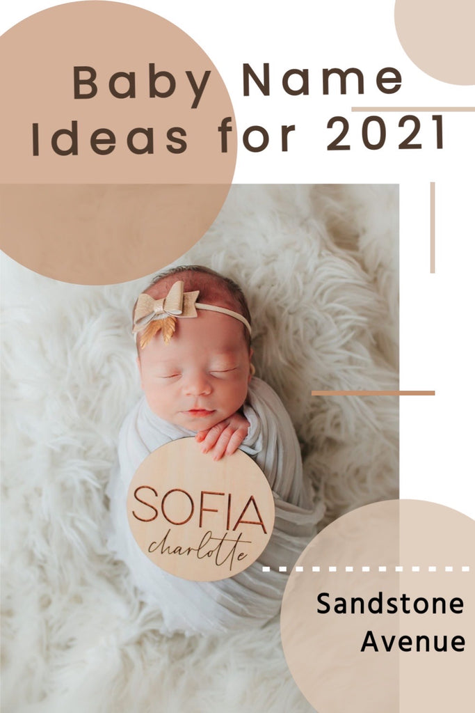 Baby Name Ideas for 2021