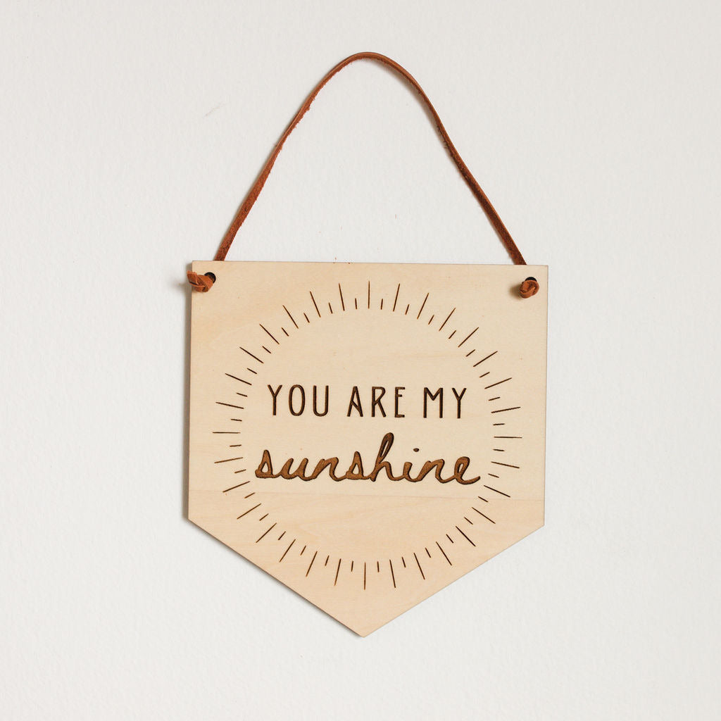 """You Are My Sunshine"" Nursery Sign"