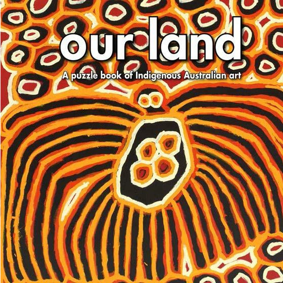 Our Land:  A Puzzle Book of Australian Indigenous Art