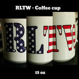 Coffee Cup - 15 oz RLTW Flag