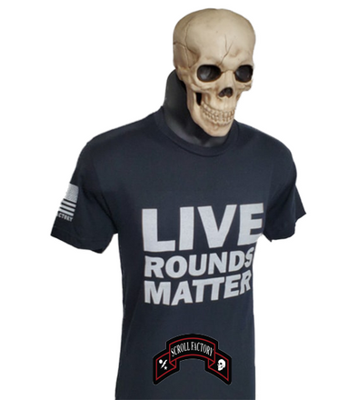 Live Rounds Matter