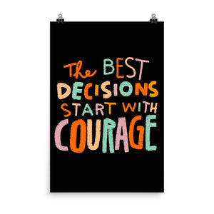 Courage - Art Print