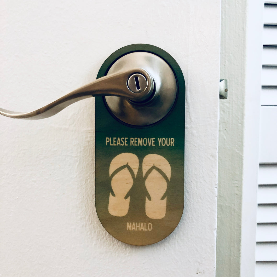 PLS REMOVE SLIPPERS OMBRE DOOR HANG