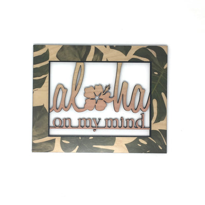 ALOHA MIND MONSTERA 8X10 CO WORD ART