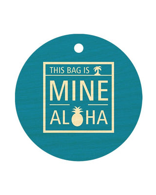THIS MINE ALOHA TEAL CIRCLE BAGTAG
