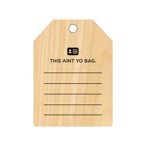 ALOHA AND GET OFF TAPERED WOOD BAGTAG