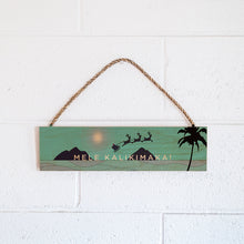 Load image into Gallery viewer, LANIKAI SANTA 15X4 ROPE SIGN
