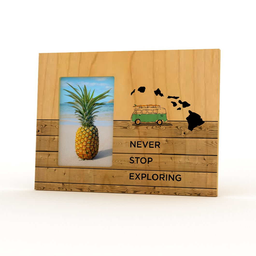 Never Stop Exploring 4X6 Picture Frame
