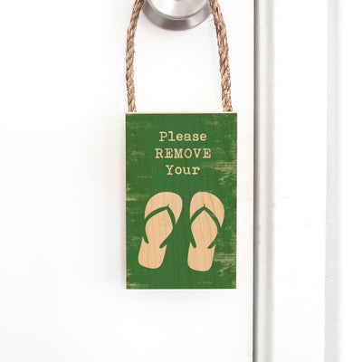 PLEASE REMOVE SLIPPERS ROPE DOOR HANG