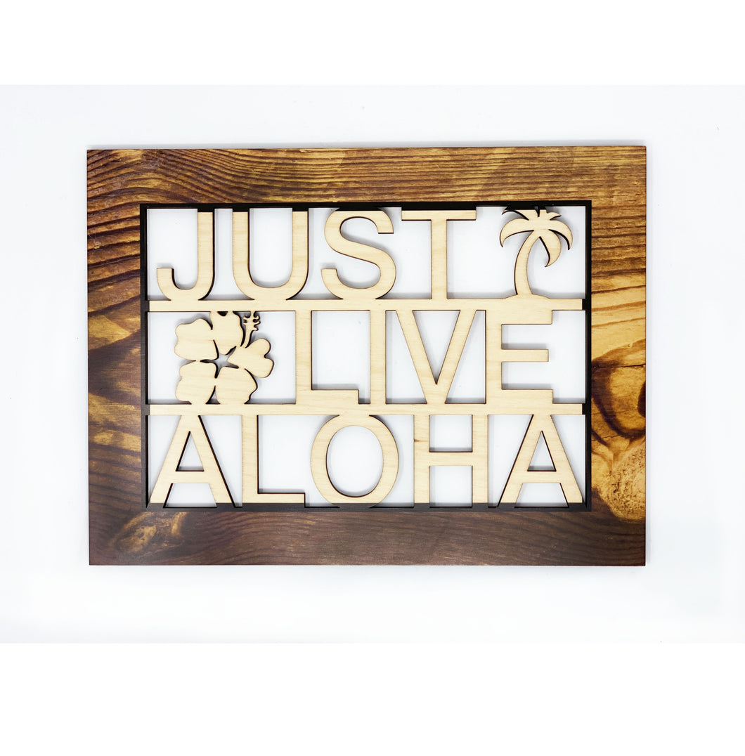 JUST LIVE ALOHA SMALL CUTOUT ART