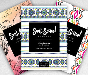 Soul School Monthly | Jul - Sep