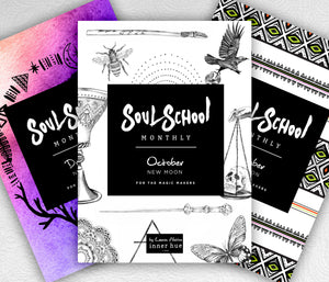 Soul School Monthly | Oct - Dec