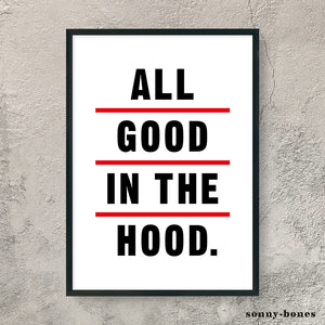 GOOD IN THE HOOD (black/white/red)