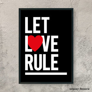 LET LOVE RULE (black/white)