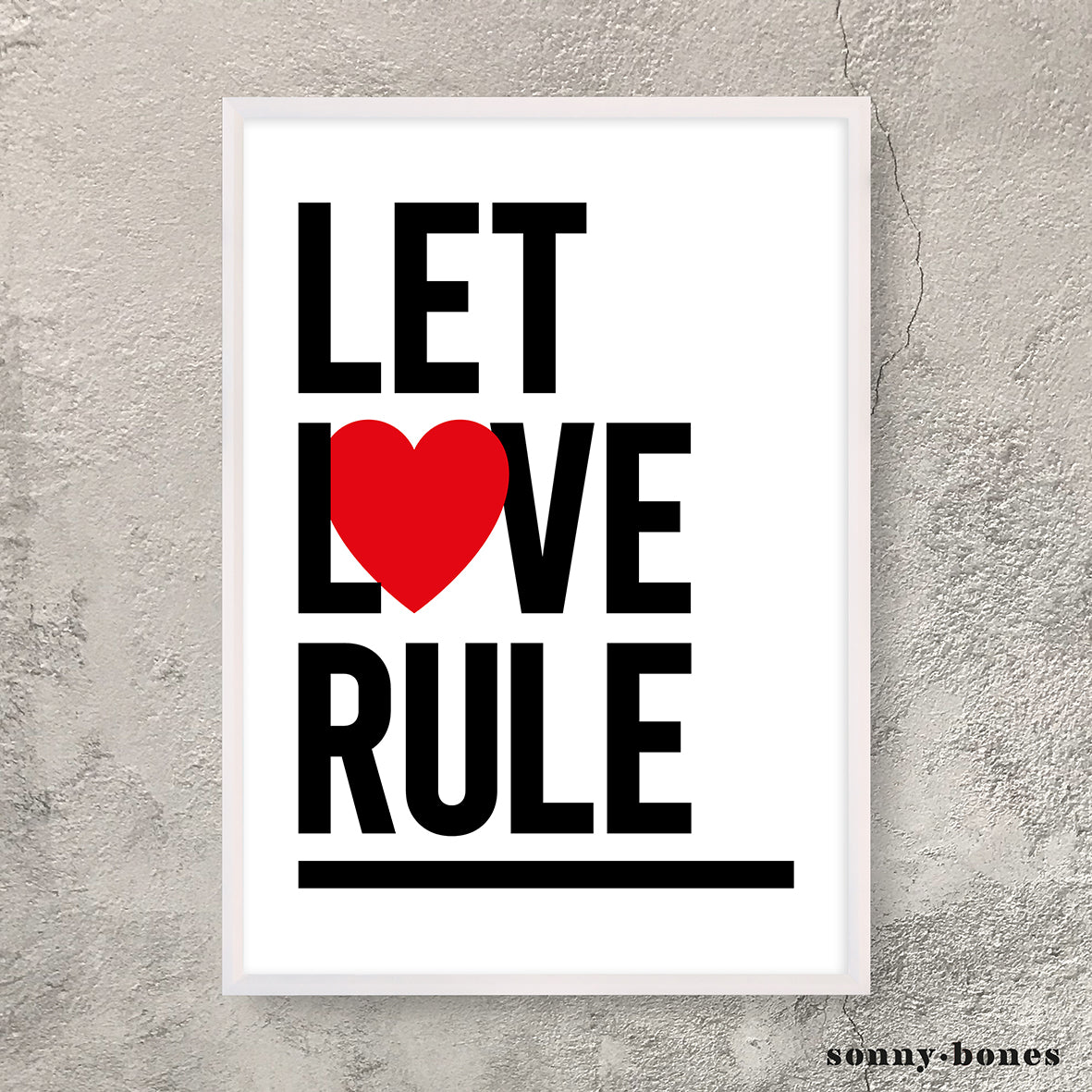 LET LOVE RULE (white/black)