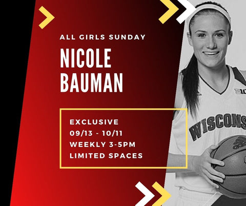 MADISON ALL GIRLS SUNDAYS WITH NICOLE BAUMAN SEPT 13 - OCT 11 ($20/session)