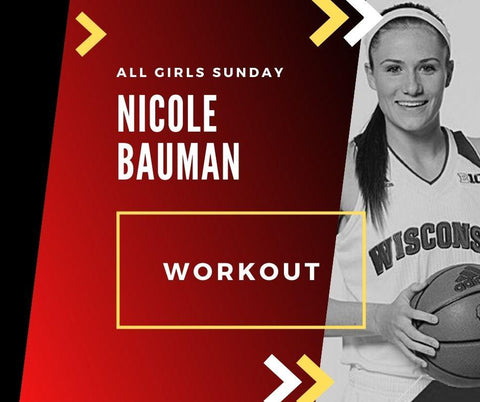 Nicole Bauman All Girls | Sun 9/13/20 @ 3 - 4PM