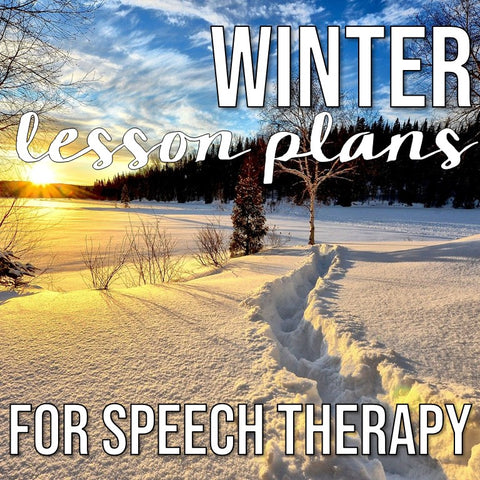Photo of Winter Forest with text Winter Lesson Plans for Speech Therapy