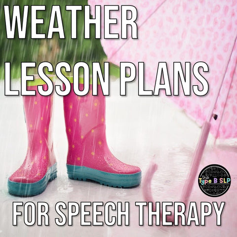 Rainboots and Umbrella with txt Weather Lesson Plans for Speech Therapy