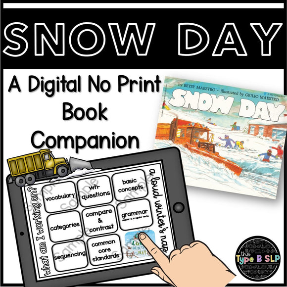 Snow Day: A No Print No Prep Digital Book Companion