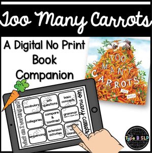 Digital Book Companion: Too Many Carrots