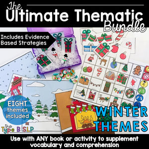 Ultimate Thematic WINTER Unit: The Bundle