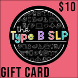 The Type B SLP Gift Card