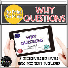 "Load image into Gallery viewer, No Print No Prep Digital Speech Therapy WH Questions: ""Why"" Set"