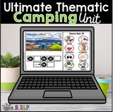 Ultimate Thematic CAMPING UNIT: Distance Learning for Speech Therapy
