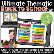 Load image into Gallery viewer, Ultimate Thematic BACK TO SCHOOL UNIT: Distance Learning for Speech Therapy