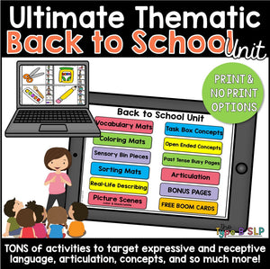 Ultimate Thematic BACK TO SCHOOL UNIT: Distance Learning for Speech Therapy