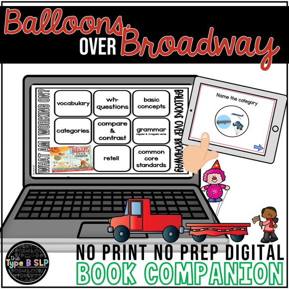 Digital Book Companion for Speech Therapy: Balloons Over Broadway Book Companion