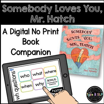 Digital Book Companion: Somebody Loves You Mr Hatch