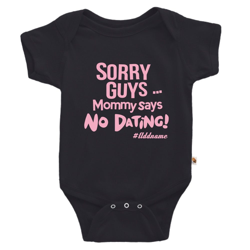Teezbee.com - Mommy Says No Dating Guys - Romper (Black)