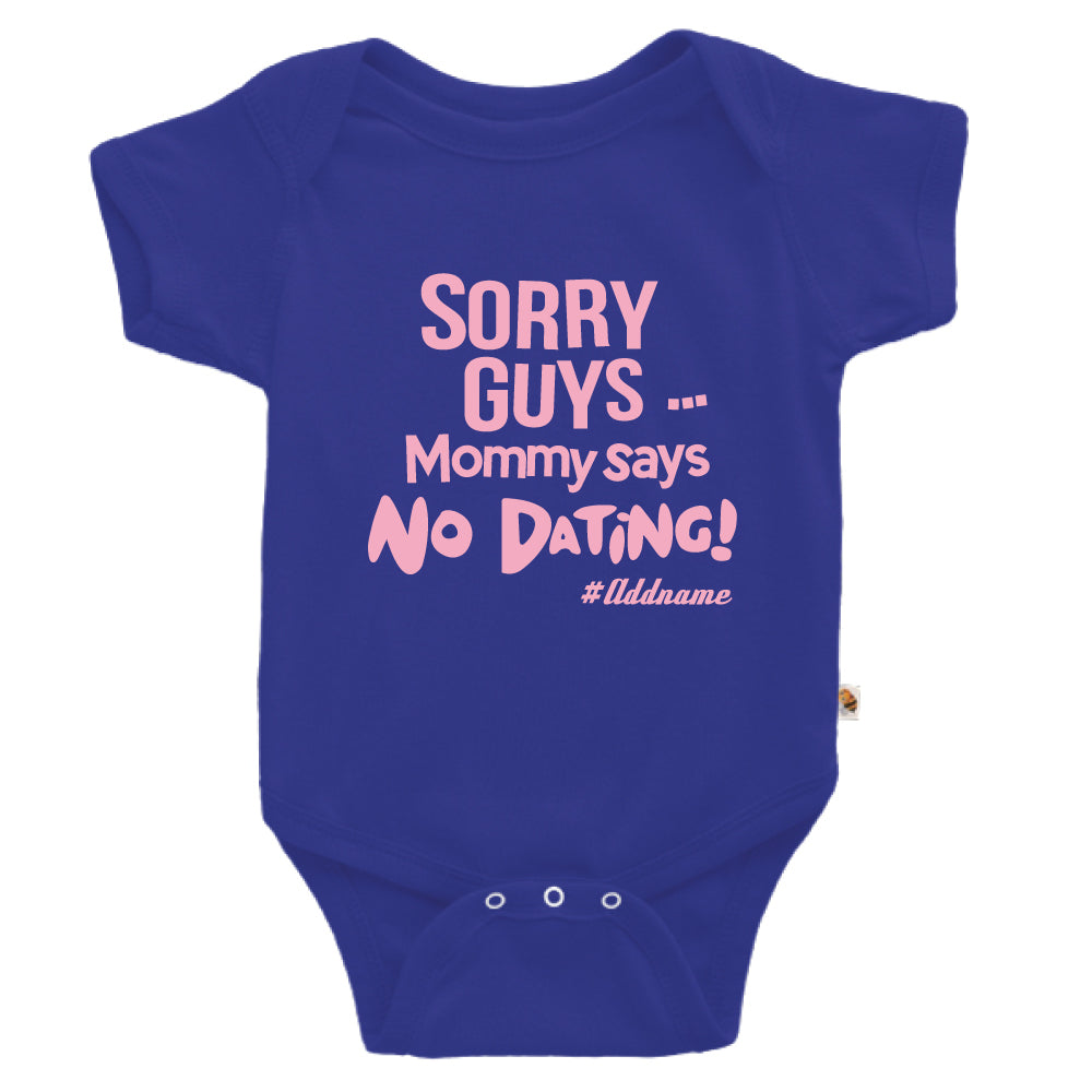 Teezbee.com - Mommy Says No Dating Guys - Romper (Blue)