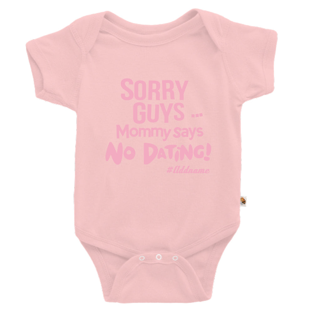 Teezbee.com - Mommy Says No Dating Guys - Romper (Pink)