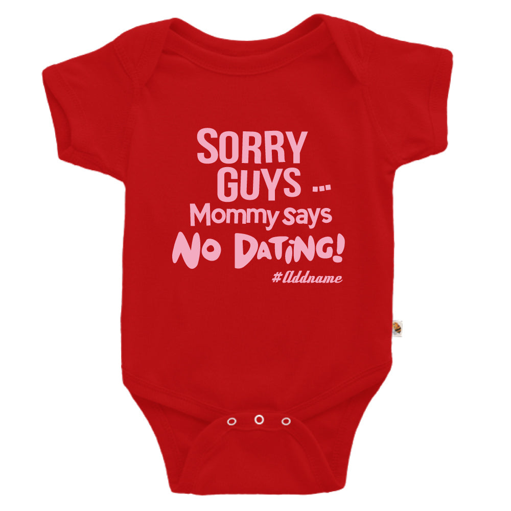 Teezbee.com - Mommy Says No Dating Guys - Romper (Red)