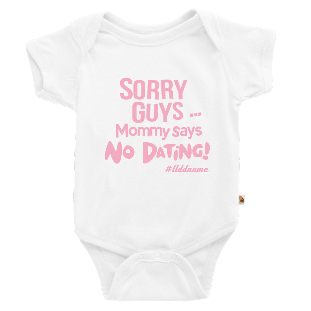Teezbee.com - Mommy Says No Dating Guys - Romper (White)