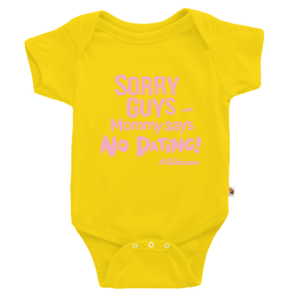 Teezbee.com - Mommy Says No Dating Guys - Romper (Yellow)