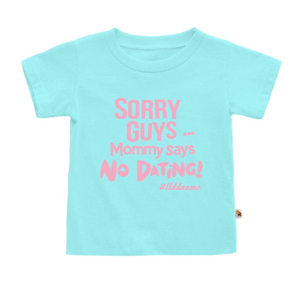 Teezbee.com - Mommy Says No Dating Guys - Kids-T (Light Blue)