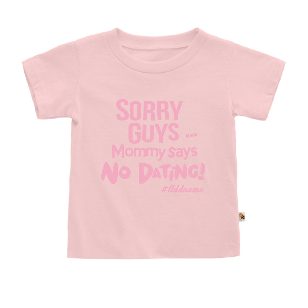 Teezbee.com - Mommy Says No Dating Guys - Kids-T (Pink)