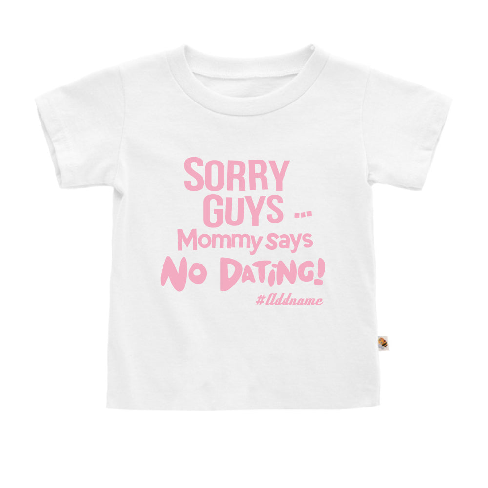 Teezbee.com - Mommy Says No Dating Guys - Kids-T (White)
