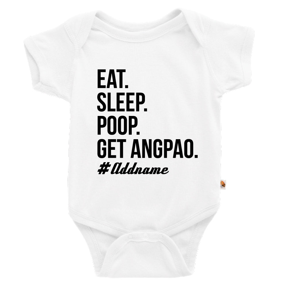 Teezbee.com - Eat Sleep Poop Get Ang Pao (Kids) - Romper (White)