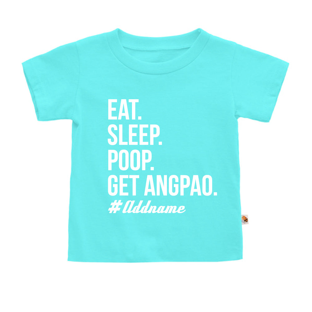 Teezbee.com - Eat Sleep Poop Get Ang Pao (Kids) - Kids-T (Light Blue)