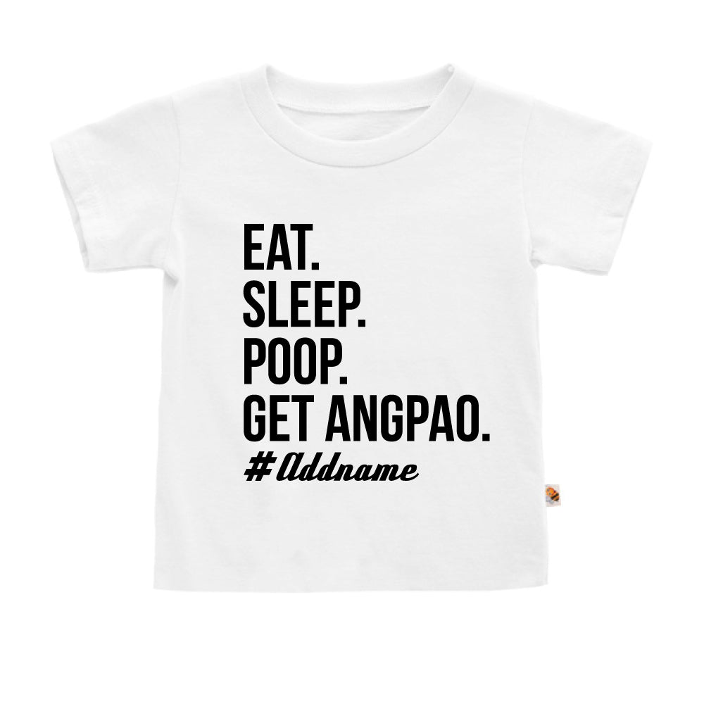 Teezbee.com - Eat Sleep Poop Get Ang Pao (Kids) - Kids-T (White)