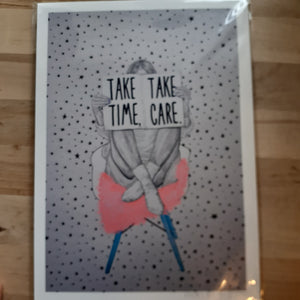 """Take Time, Take Care"" - hand signed A4 Print - Luvit!"