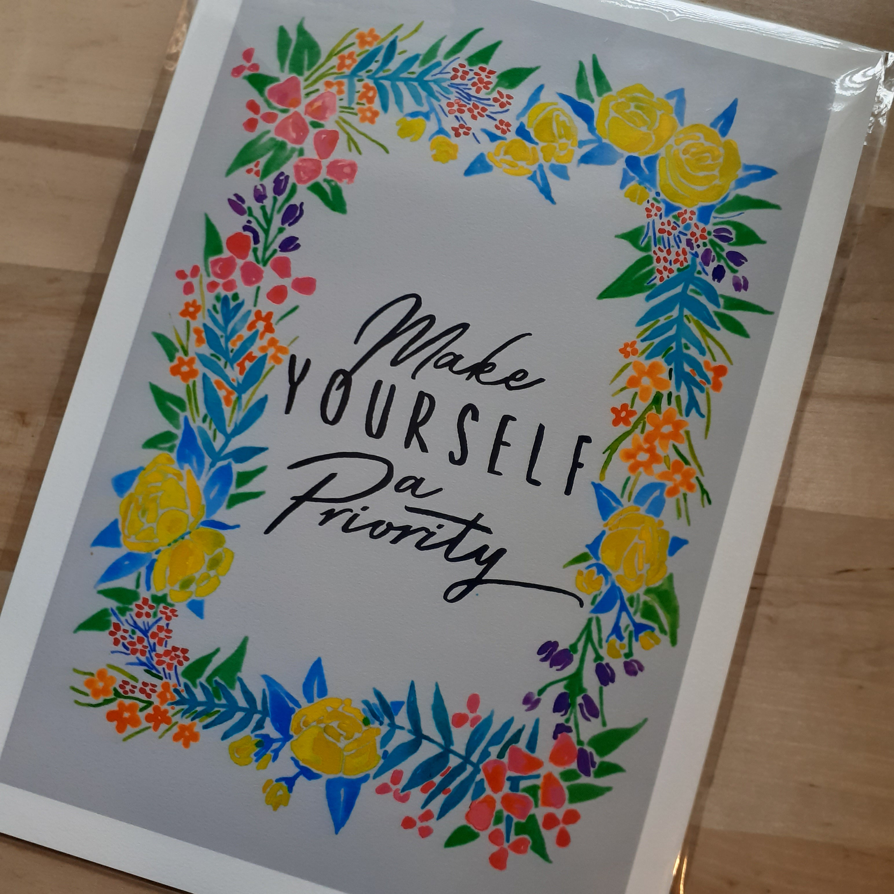 """Make Yourself a Priority""- hand signed A4 Print - Luvit!"