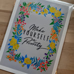 "Load image into Gallery viewer, ""Make Yourself a Priority""- hand signed A4 Print - Luvit!"