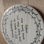 Load image into Gallery viewer, 'Grandchildren fill a space...' Ceramic Coaster - Luvit!