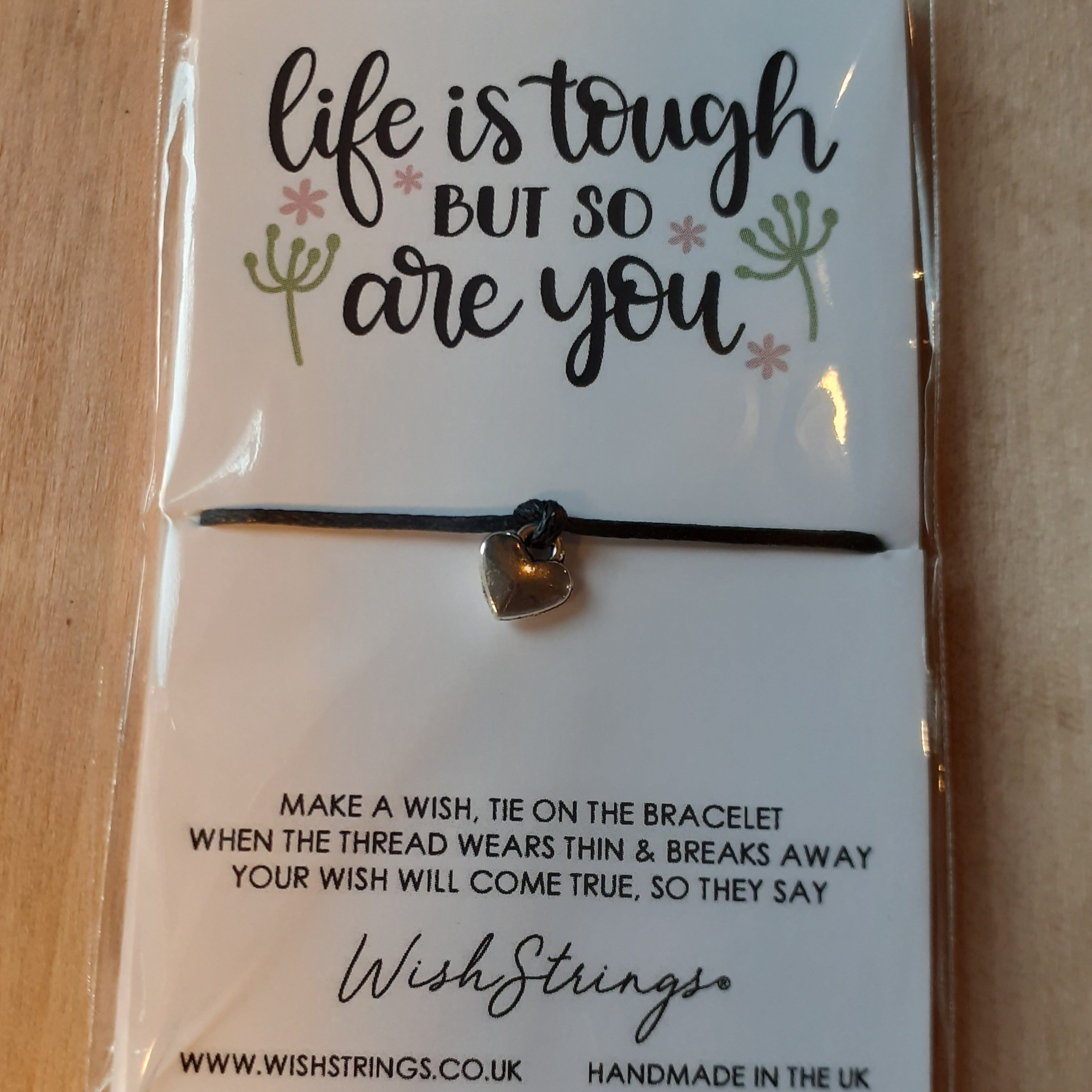 """Life is Tough But So Are You"" WishString charm bracelet"